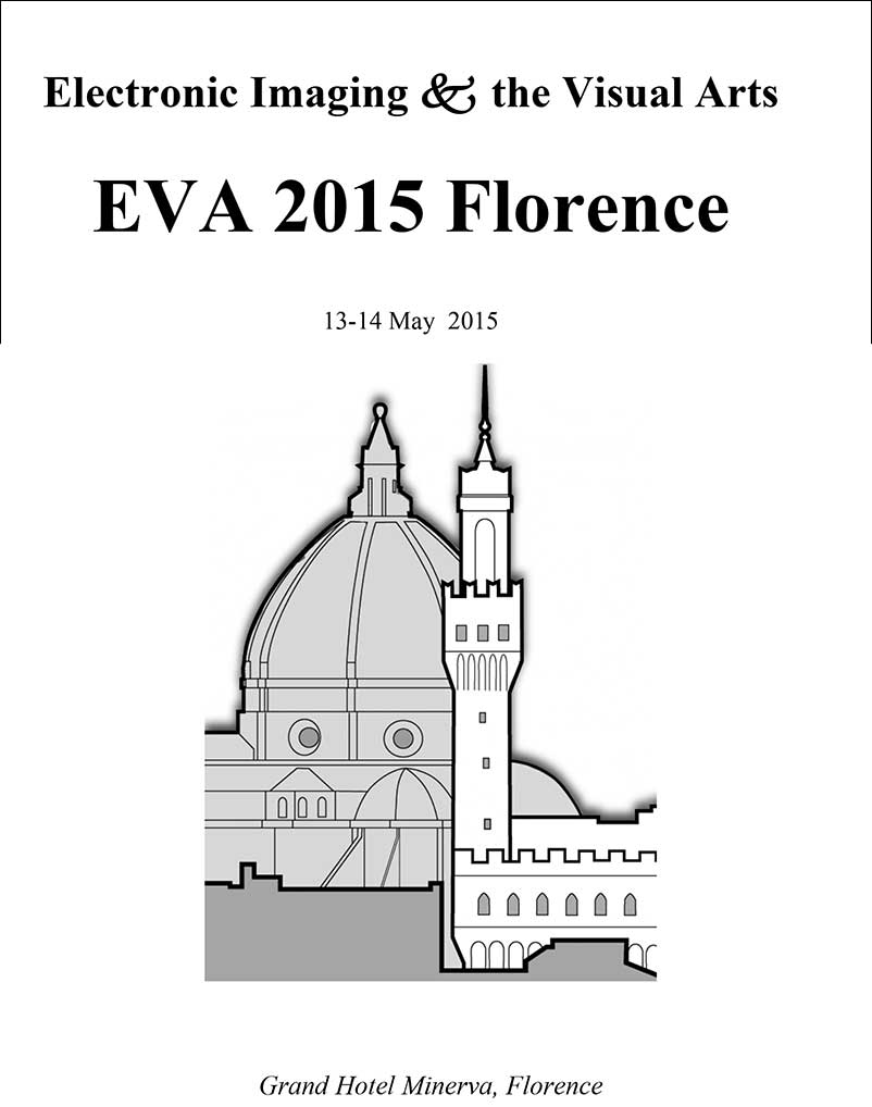 CONVEGNO - EVA 2015 Florence - Electronic Imaging & the Visual Arts