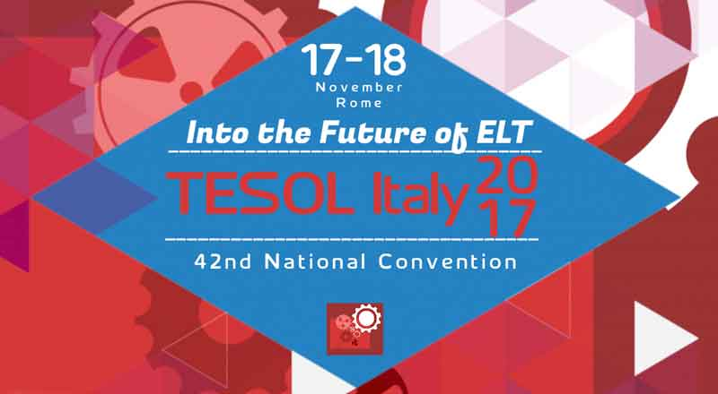 Convegno - Into the Future of ELT<br>TESOL Italy's 42nd Annual Convention